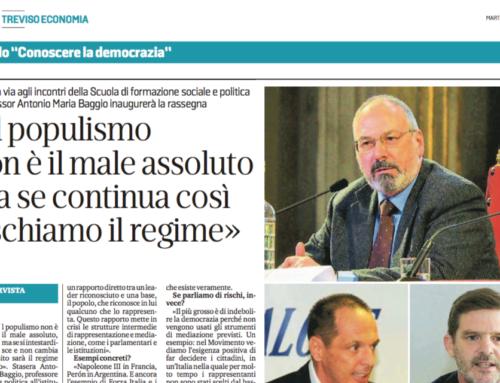 Baggio: Il populismo non è il male assoluto ma se continuiamo così rischiamo il regime, in La Tribuna
